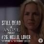 Artwork for Still Dead #26. Hello, Lover. (S3.7-8)