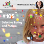 Artwork for TNC 105: Selective Eating and Autism