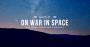 Artwork for Episode 28 - On War in Space  | The Dead Prussian Podcast