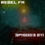 Artwork for Rebel FM Episode 211 - 04/04/2014