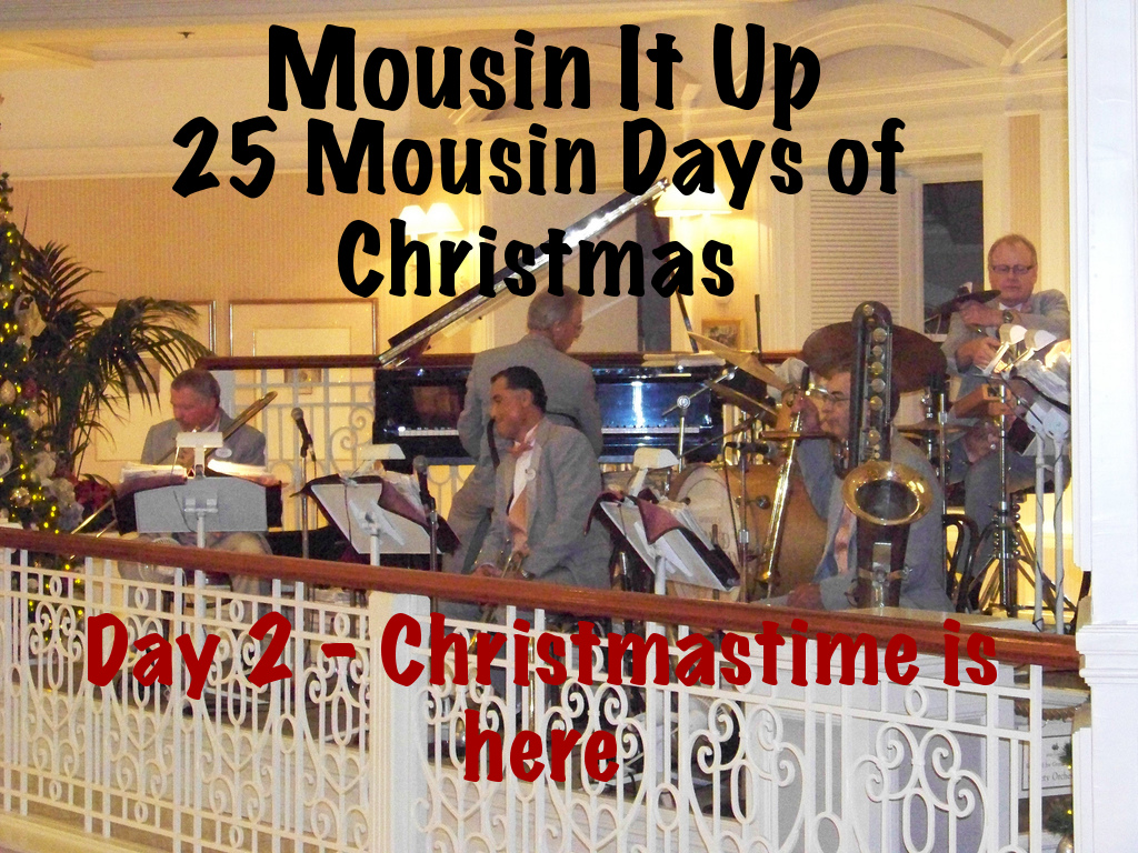 25 Mousin Days of Christmas - Day 2 Christmastime is here