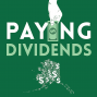 Artwork for Coming Soon: Paying Dividends