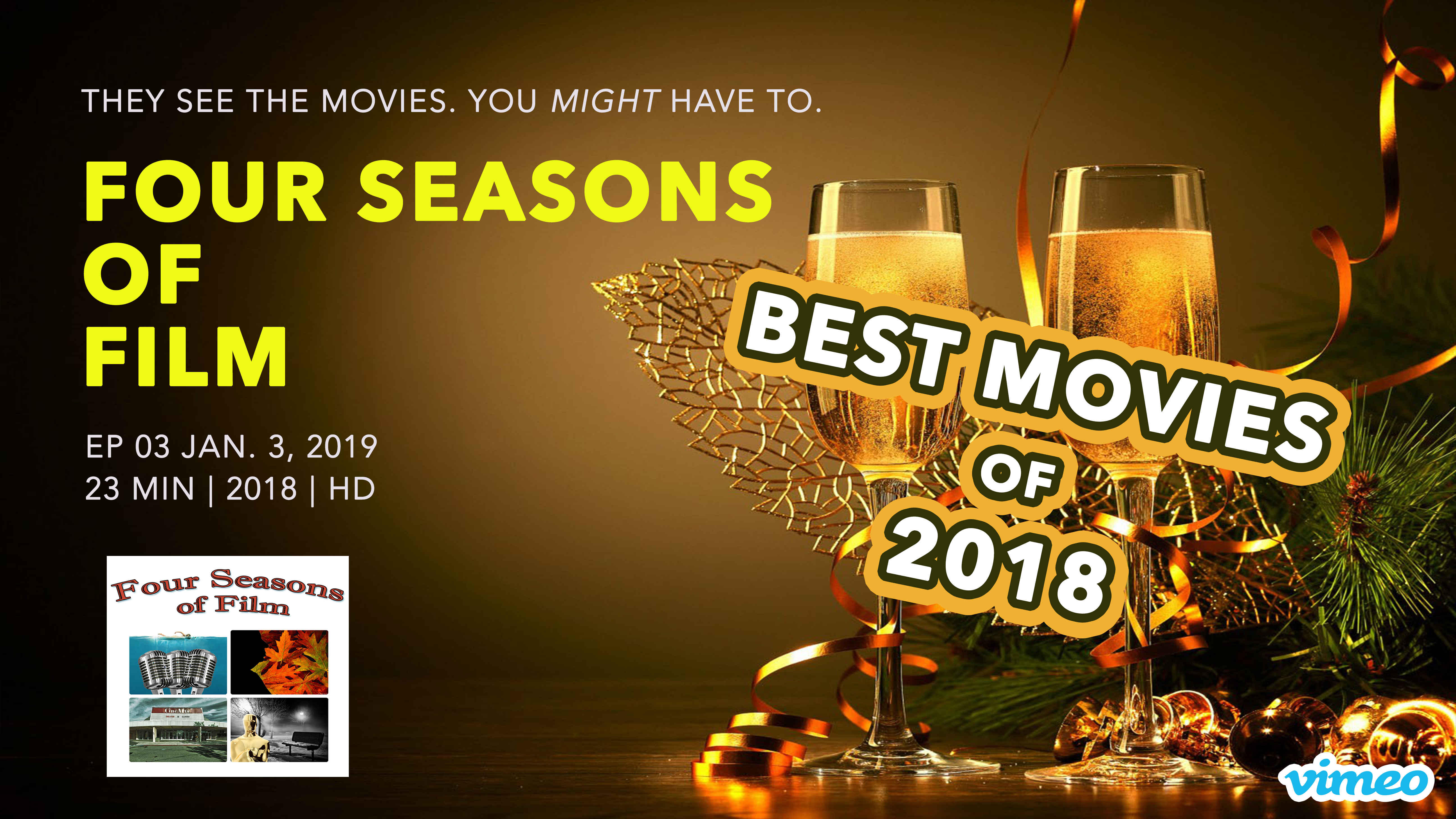 Artwork for Best Movies 2018   Four Seasons of Film TV   VIDEO   Ep. 03