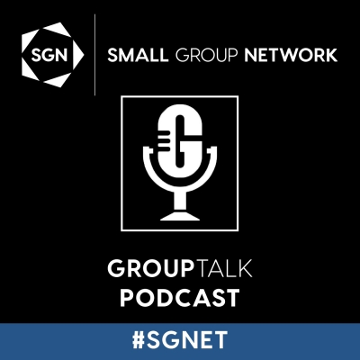 Group Talk - Small Group Network show image