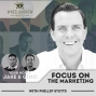Artwork for WBP - Focus on the Marketing with Phillip Stutts