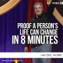 Artwork for Proof A Person's Life Can Change in 8 Minutes