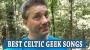 Artwork for Best Celtic Geek Pub Songs #158