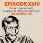 Artwork for Episode 24 – Expert Opinion: Stephen Solomon part two - The Sedition Act