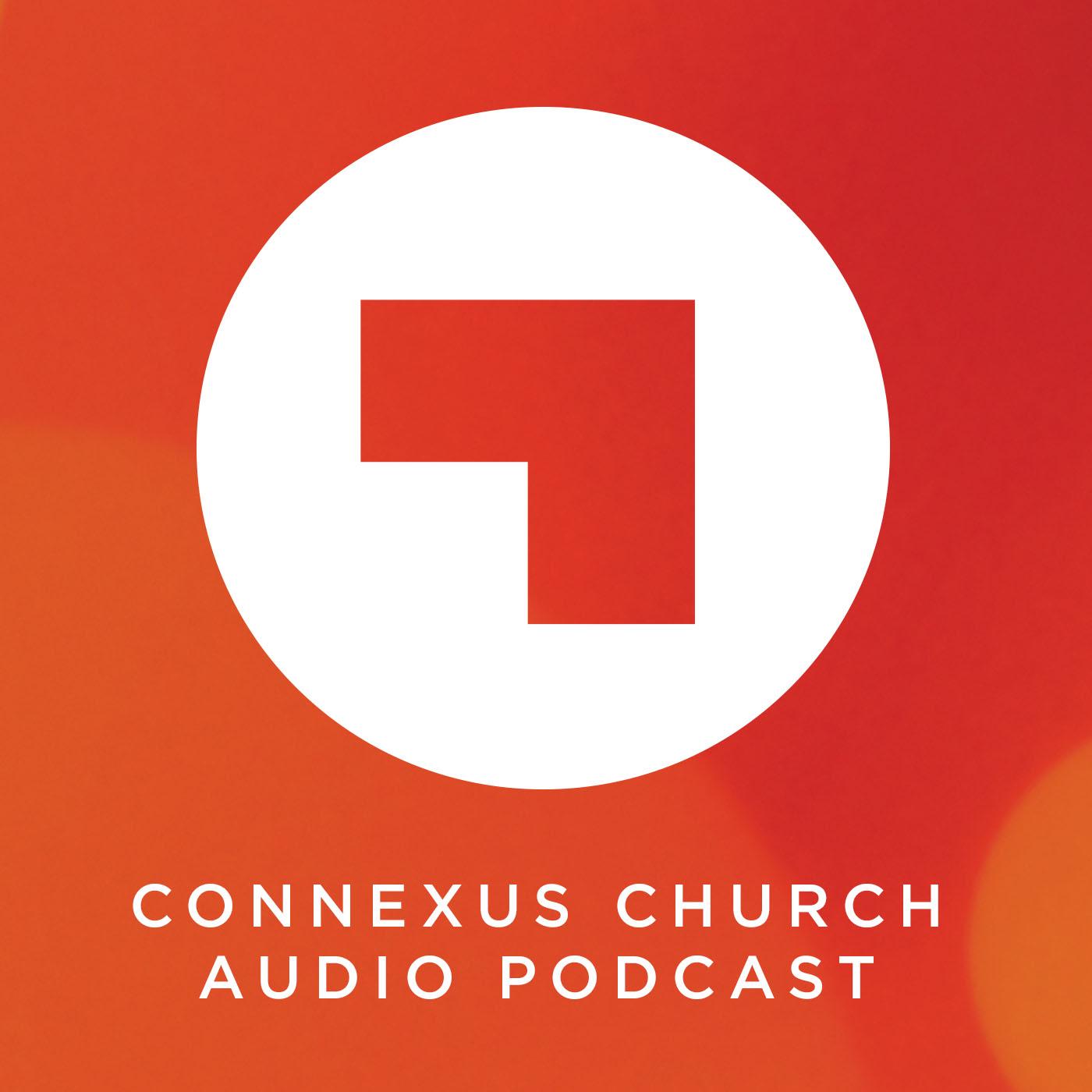 Connexus Church Audio Podcast show art
