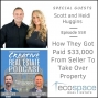 Artwork for 558 - How They Got Paid $33,000 From Seller To Take Over Property - Scott and Heidi Huggins