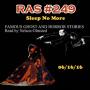 Artwork for RAS #249 - Sleep No More