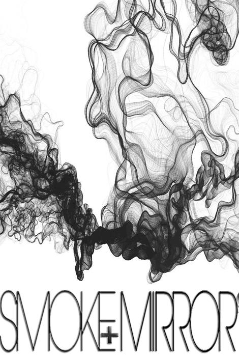 Smoke+Mirror