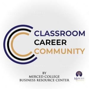 Classroom, Career, Community