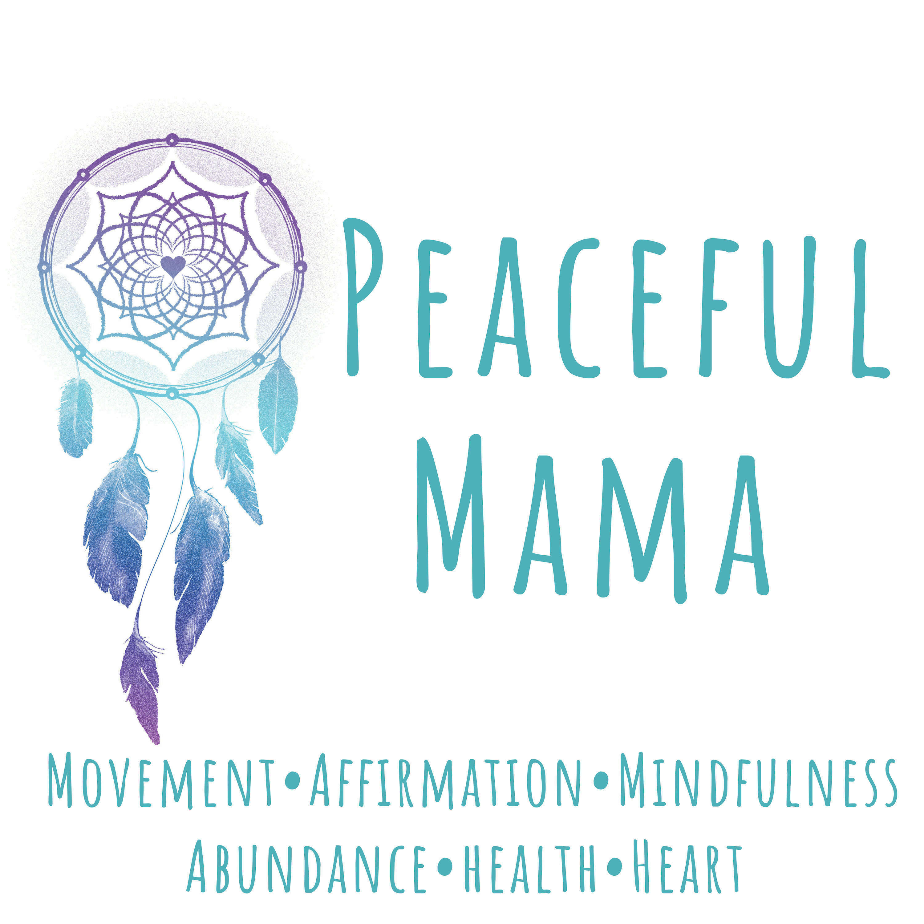 Peaceful Mama - At Every Age and at Any Stage show art