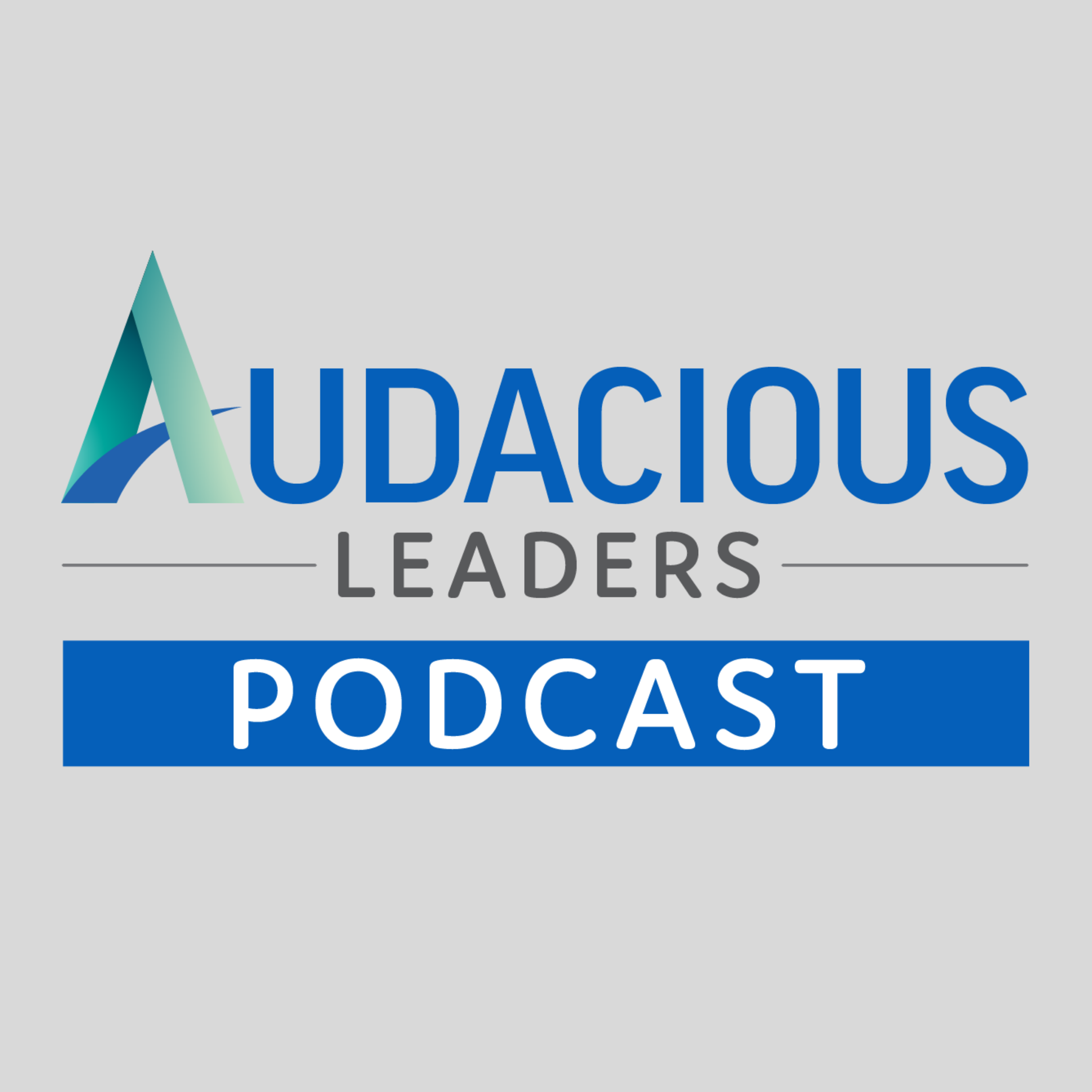 Audacious Leaders Podcast show art