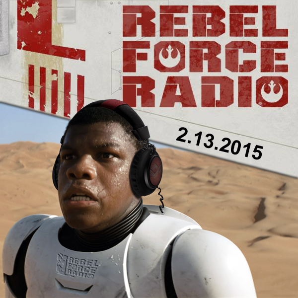 RebelForce Radio: February 13, 2015