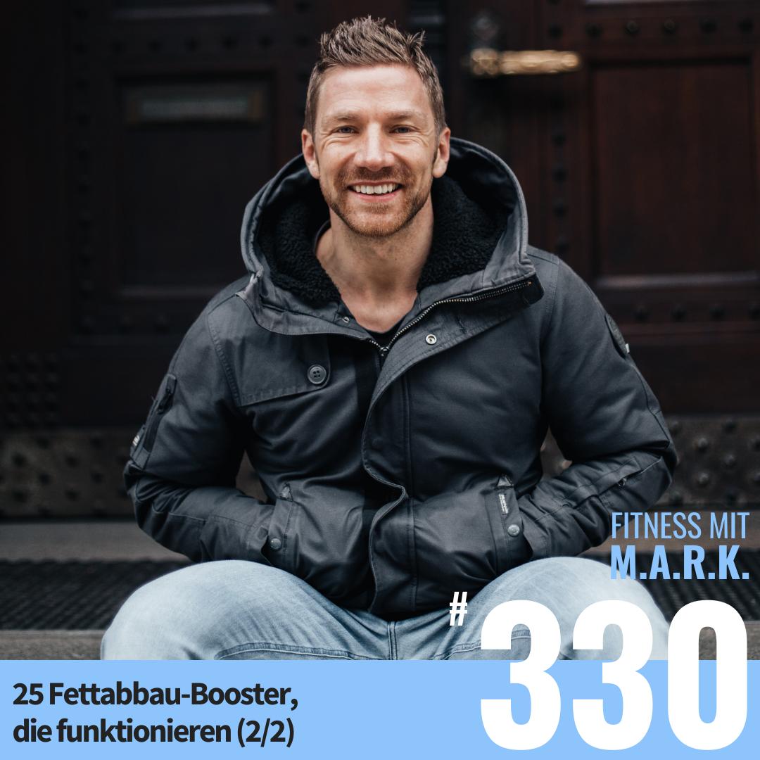 FMM 330 : 25 Fettabbau-Booster, die funktionieren (2/2)