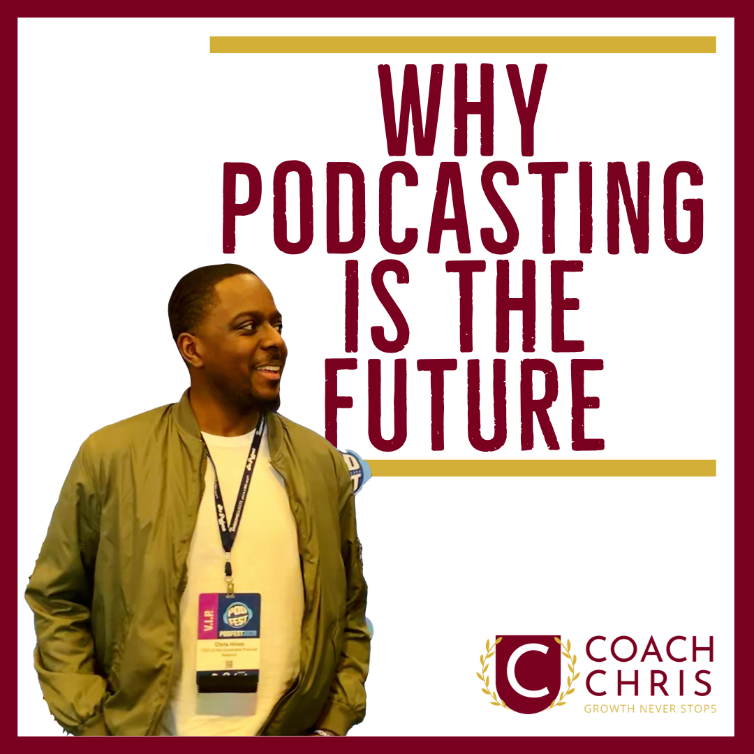Why Podcasting is the Future