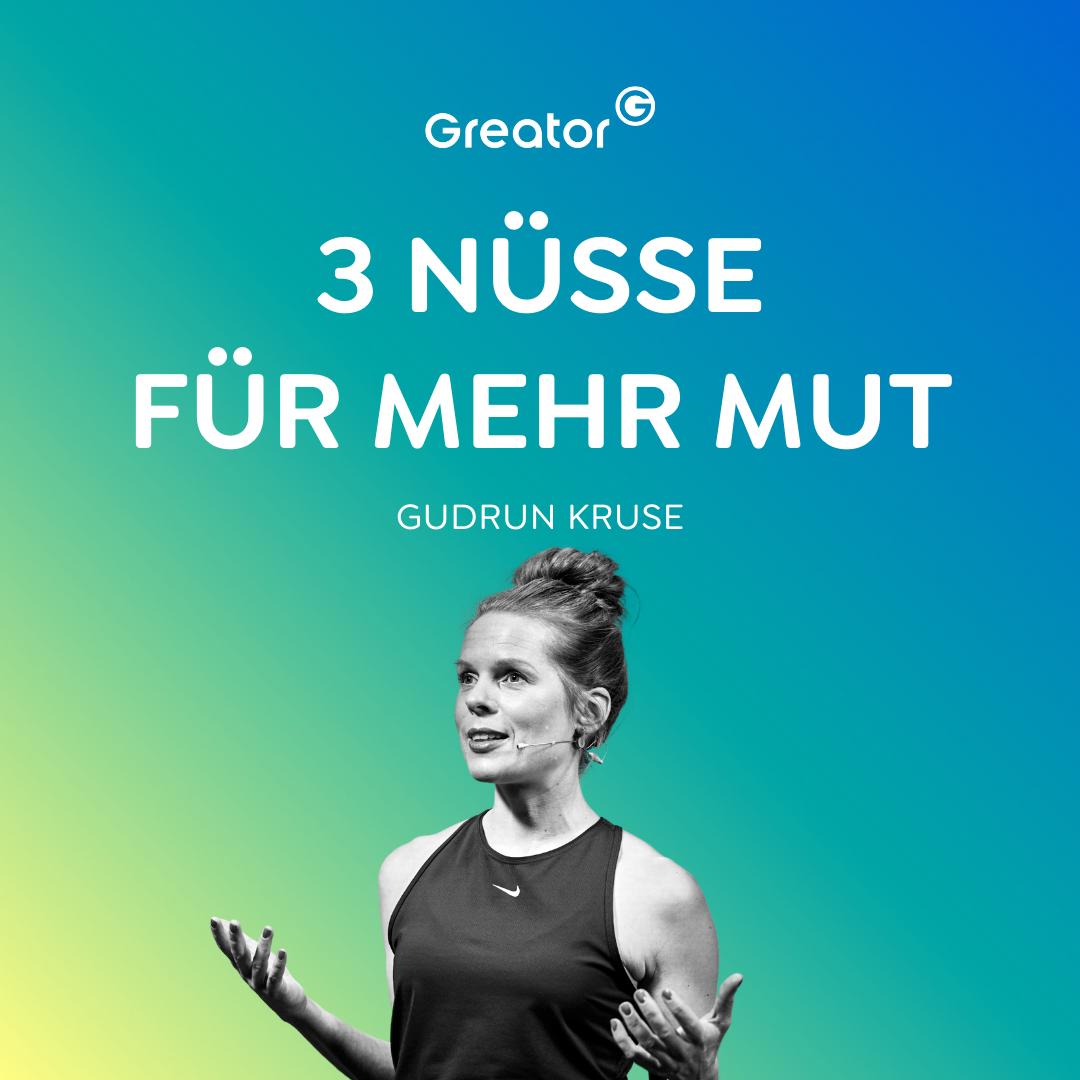 Mutig sein: In 3 Schritten zu einem selbstbestimmten Leben ohne Angst // Gudrun Kruse