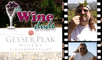 Episode 6: The Wine Dude - Geyser Peak Winery (Audio)