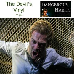 s1e3 The Devil's Vinyl
