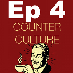 Ep 4 March 19, 2015 Counter Culture