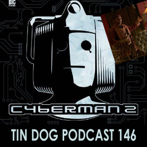 TDP 146: SJSA 4.5 Lost in Time and Cyberman 2