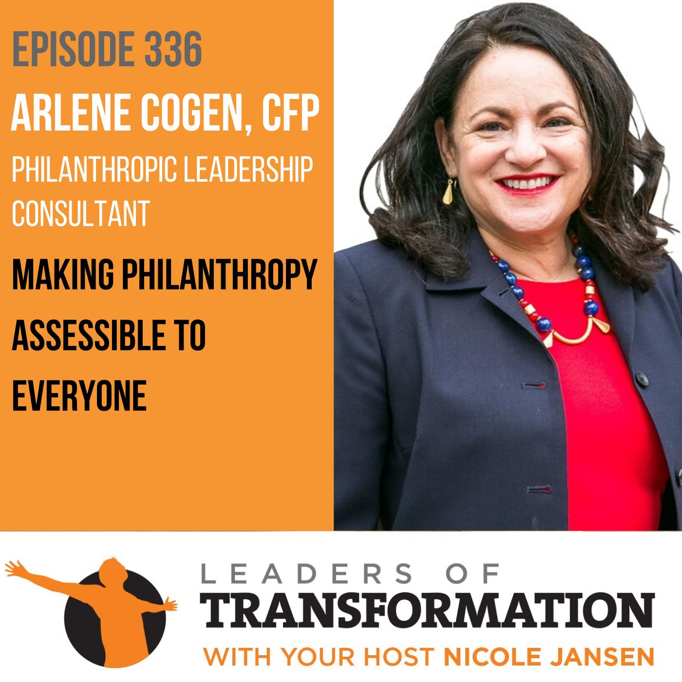 336: Arlene Cogen: Making Philanthropy Assessible to Everyone show art