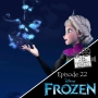 Artwork for Episode 22 - Frozen