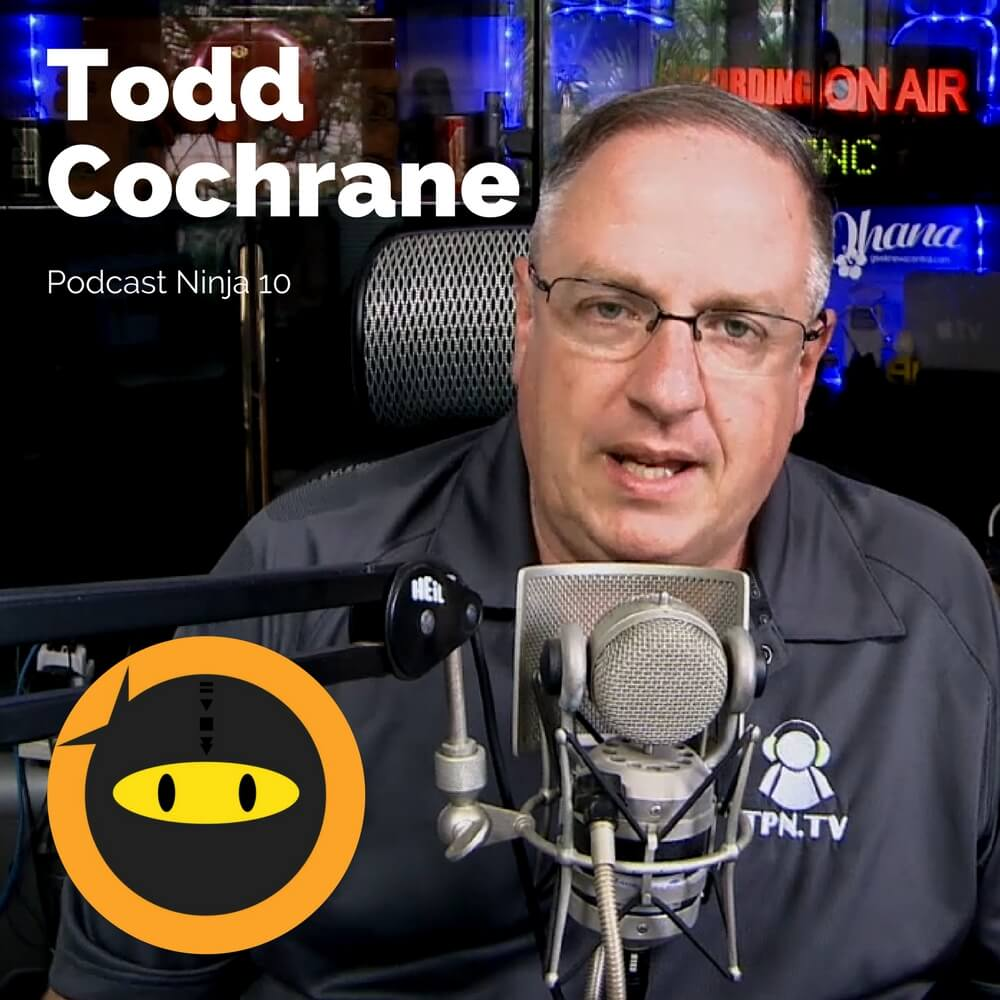 PN10: Todd Cochrane - Podcast Advertising and Analyzing Statistics