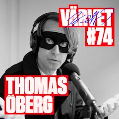 #74: Thomas Öberg