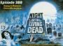 Artwork for Episode 388- Night of the Living Dead