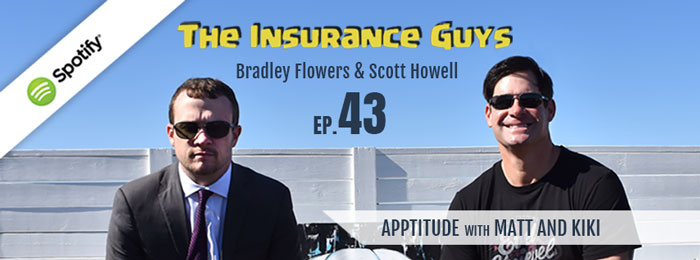 Insurance Guys Podcasts | Ep43 | Matt and Kiki | The Insurance Agent App