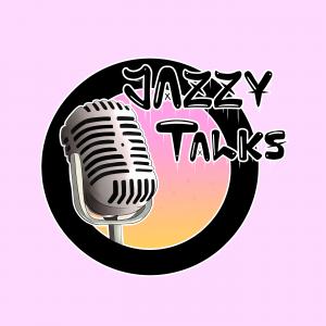 Jazzy Talks
