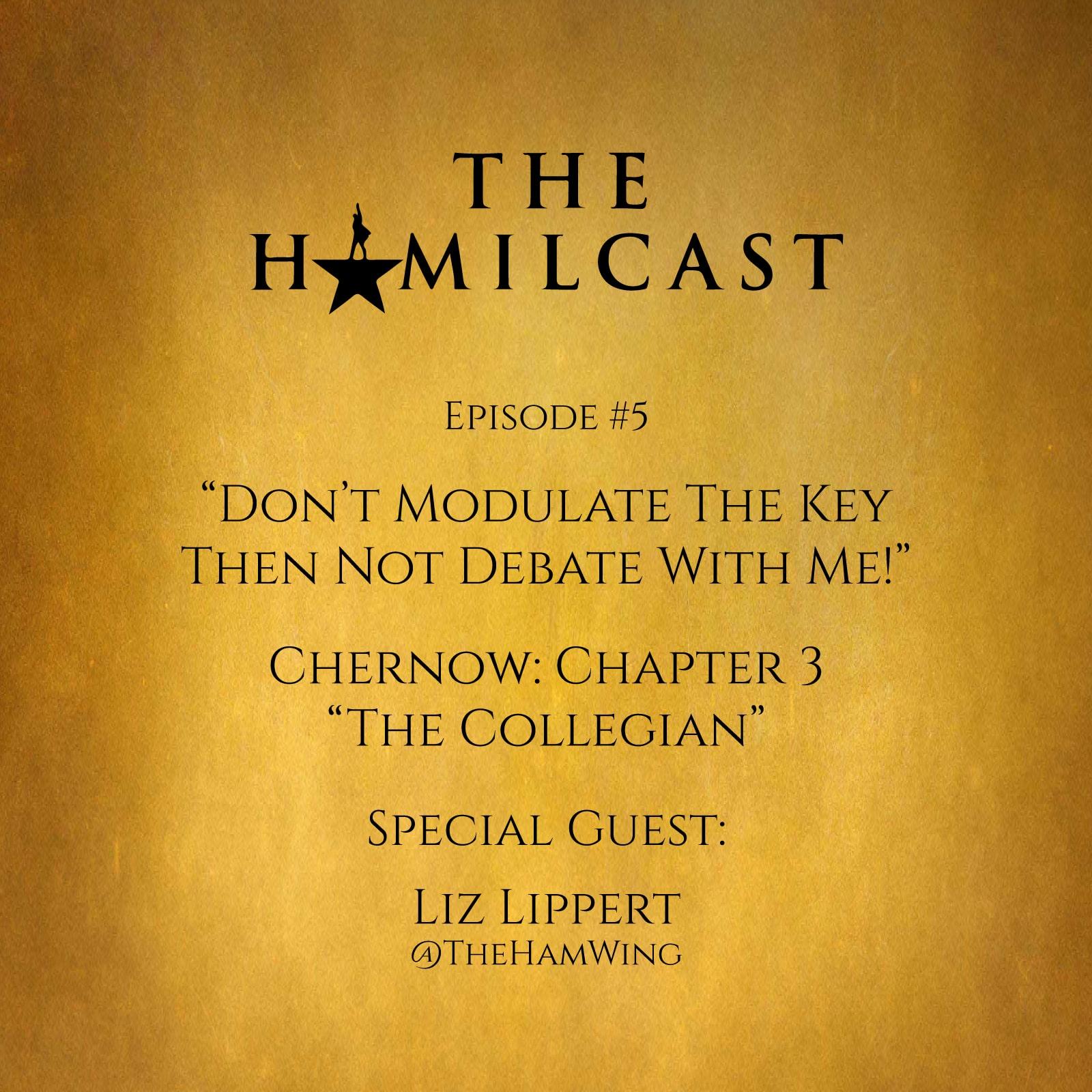 #5: Liz Lippert (@TheHamWing) // Chernow Chapter 3: The Collegian
