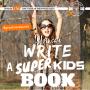 Artwork for #45: YOU CAN WRITE A SUPER KIDS BOOK - Daily Mentoring w/ Trevor Crane #greatnessquest