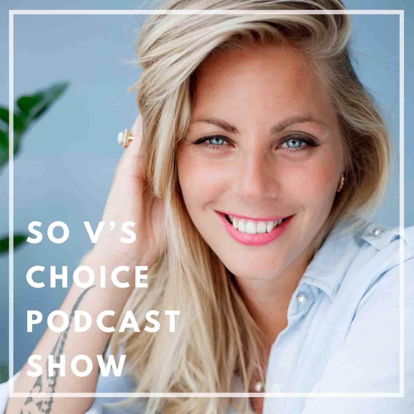 So V's Choice podcast Show show art