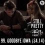 Artwork for #99. Goodbye Iowa (S4.14)