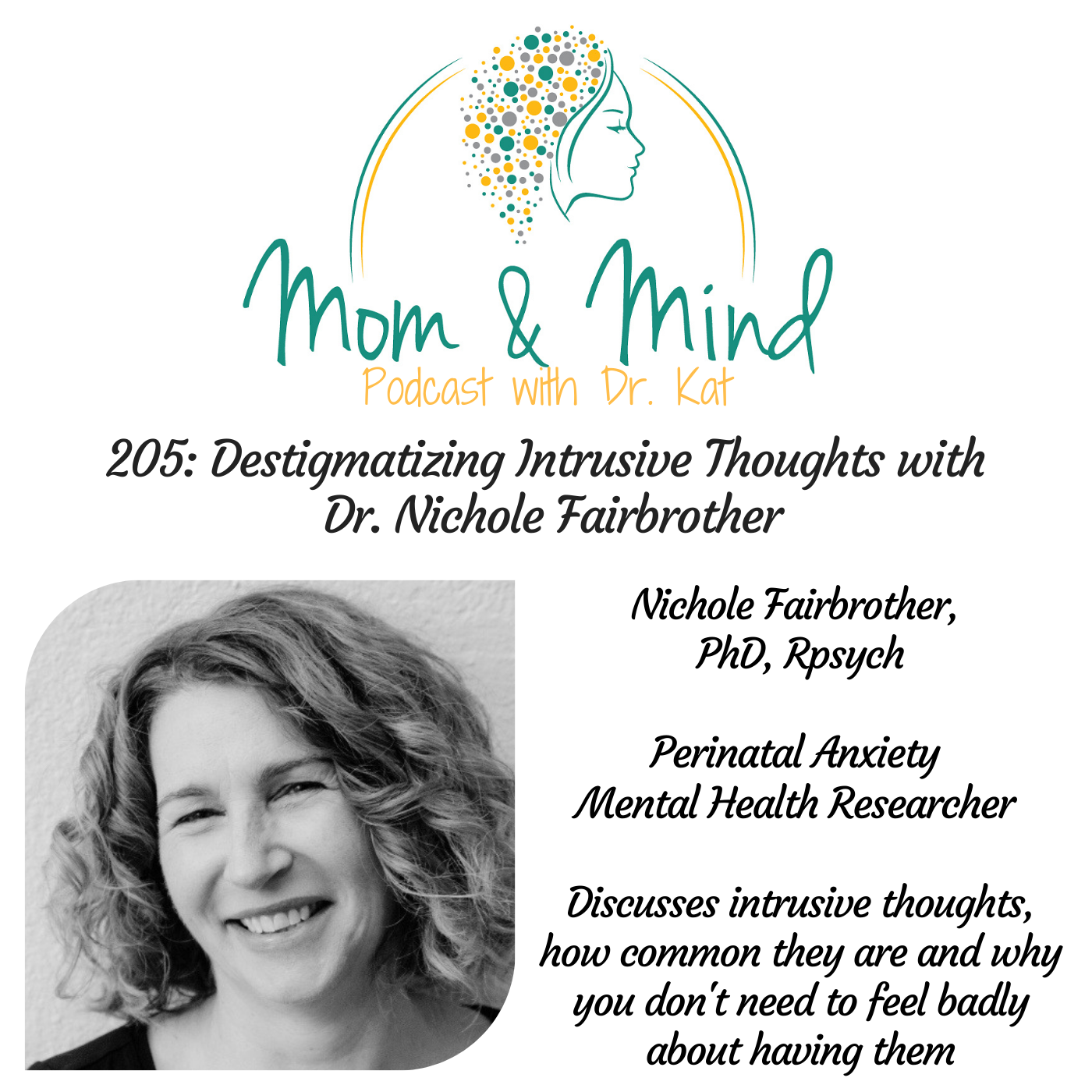 205: Destigmatizing Intrusive Thoughts with Dr. Nichole Fairbrother