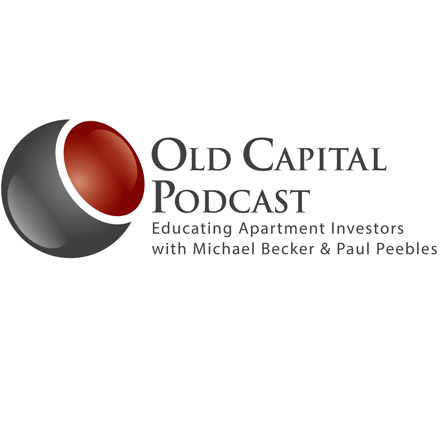 Old Capital Real Estate Investing Podcast with Michael Becker & Paul Peebles show art