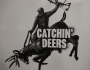 Artwork for Episode # 18 - Catchin Deers with Bud Fisher