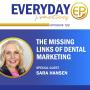 Artwork for Episode 133 - The Missing Links of Dental Marketing with Sara Hansen