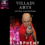 Artwork for LDG EP#047 Dr. Carl Blasphemy - Villain Arts Tattoo Convention - Master of Ceremonies is In the House!
