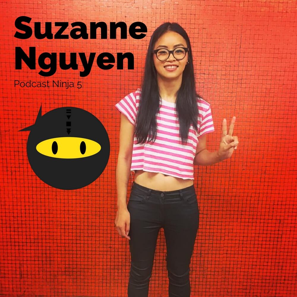 PN5: Suzanne Nguyen - Interview Influencers like Gary Vaynerchuk, Hugh Forrest & Jeremy Gardner