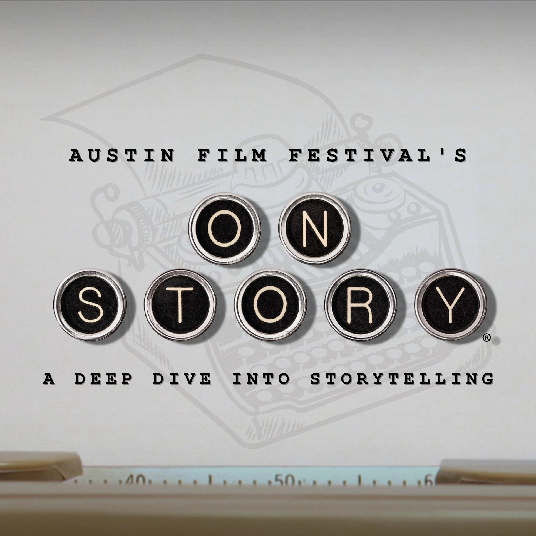 Austin Film Festival's On Story Podcast show art
