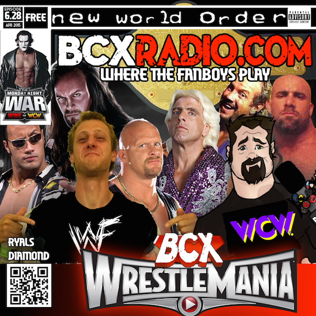 BCXradio 6.28 - BCX WrestleMania