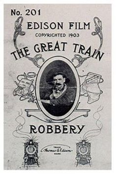 Episode 28: The Great Train Robbery (1903)