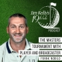 Artwork for The Masters Tournament with Player and Broadcaster Frank Nobilo - Episode 5