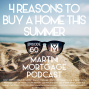 Artwork for 4 Reasons to Buy a Home in Summer 2019