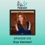Artwork for EP035 - How to turn sacrifice into self-love with Eva Vennari